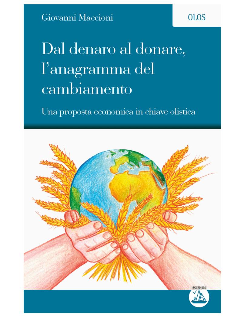 Dal denaro al donare, l'anagramma del cambiamento - GIovanni Maccioni